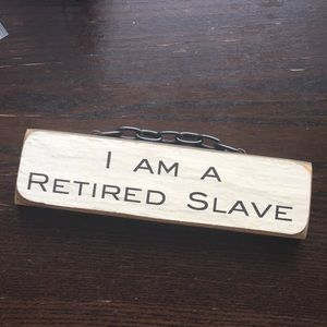 I am a retired Slave wooden plate with chain